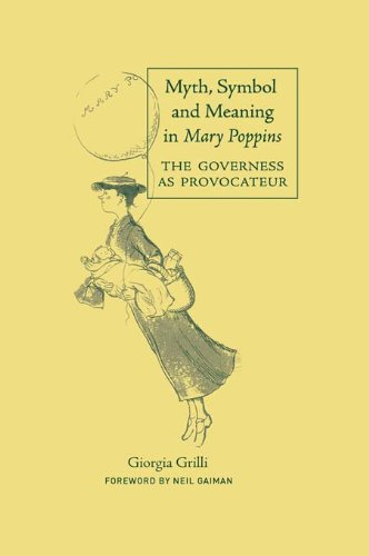 Myth, Symbol, and Meaning in Mary Poppins (Children's Literature and Culture) Pdf