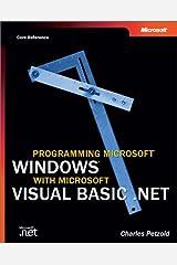 Programming Microsoft Windows with Microsoft Visual Basic .Net (Core Reference) (Pro-Developer) Paperback