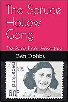 Descargar Gratis De Epub Mobi «The Spruce Hollow Gang: The Anne Frank Adventure» Bajar Epub Gratis A Ipad