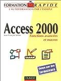 Formation rapide Access 2000 : Fonctions avancées et macros