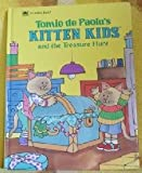 Kitten Kids and the Treasure Hunt, Tomie dePaola and Golden Books Staff, 0307106101