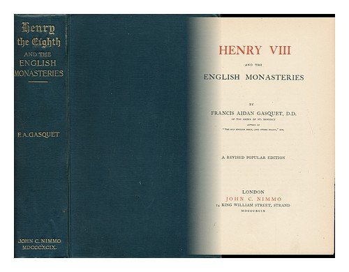Henry VIII and the English monasteries