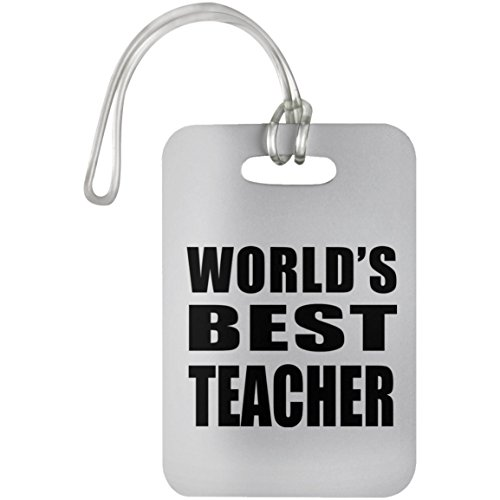 World's Best Teacher - Luggage Tag Bag-gage Suitcase Tag Durable Plastic - Gift for Friend Colleague Retirement Graduation Mother's Father's Day Birthday Anniversary