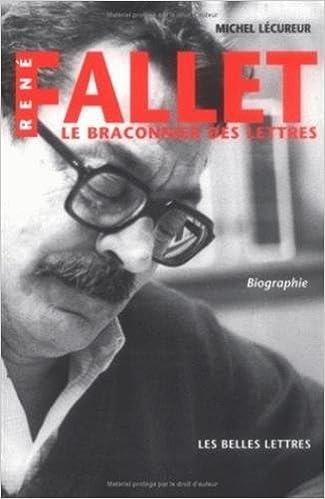 Livre gratuits René Fallet: Le braconnier des lettres. Biographie. pdf
