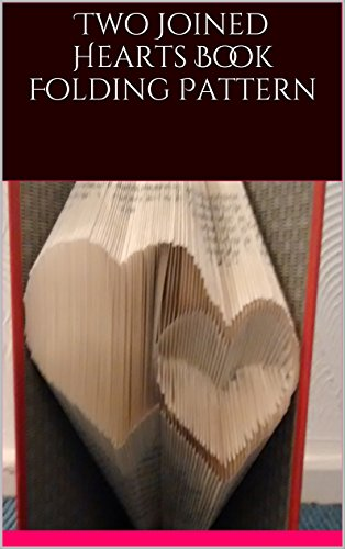 Two Joined Hearts Book Folding Pattern (Joined Heart)