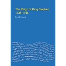 The Reign of King Stephen: 1135-1154