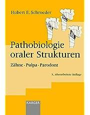 Pathobiologie Oraler Strukturen: Zaehne, Pulpa, Parodont