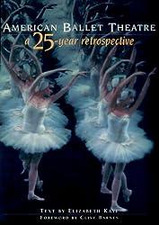 American Ballet Theatre: A 25 Year Retrospective