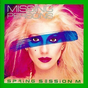 Spring Session M Extra tracks Edition by Missing Persons (1995) Audio CD - Missing Persons Spring Session M