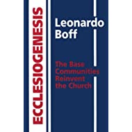 Ecclesiogenesis: The Base Communities Reinvent the Church (English and Portuguese Edition)