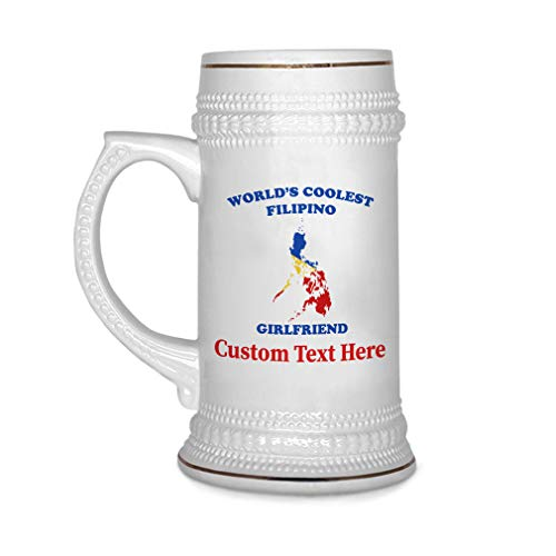 Custom Beer Mug Worlds Coolest Filipino Girlfriend Ceramic Drinking Glasses Beer Gifts White 18 OZ Personalized Text Here