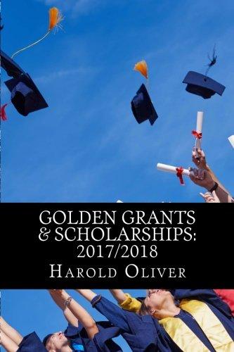 Golden Grants & Scholarships: 2017/2018