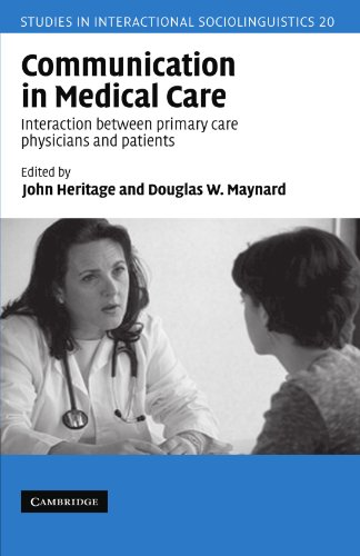 Communication in Medical Care: Interaction Between Primary Care Physicians and Patients (Studies in Interactional Sociol
