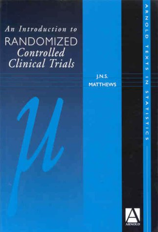 An Introduction to Randomised Controlled Clinical Trials