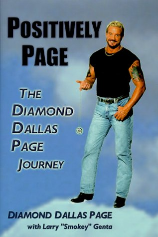 Positively Page: The Diamond Dallas Page Journey ebook