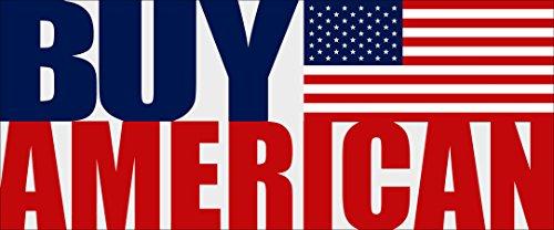 Buy American Bumper Sticker (USA Made in America us -
