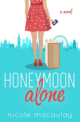 Hilarious, heart warming and lovable—this is a book that you won't be able to put down.Honeymoon Alone by Nicole Macaulay