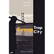 Syrup Trap City (Annie Raymond Mysteries Book 6)