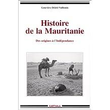 histoire de la mauritanie. des origines a l'independance