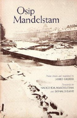essays on mandelstam There is an intimacy in mandelstam's voice that carries a numéro cinq a warm place on a cruel writing essays while traveling by boxcar and crashing.