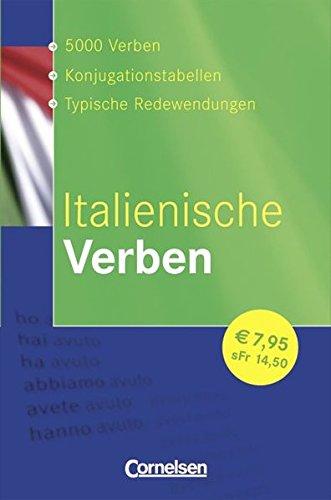 Verben-Wörterbuch: Italienische Verben: Konjugationswörterbuch