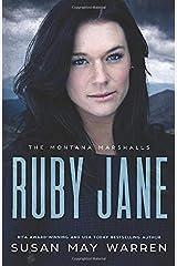 Ruby Jane: The Montana Marshalls - An Inspirational Romantic Suspense Family Series Paperback