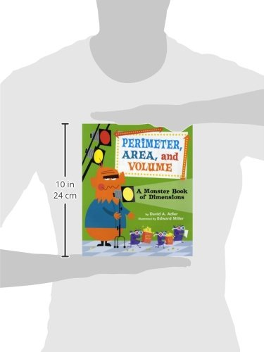 Perimeter, Area, and Volume: A Monster Book of Dimensions: David A ...
