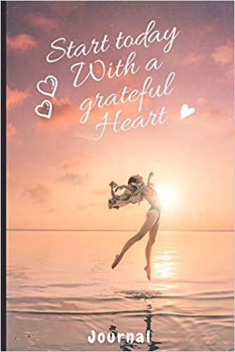 Start Today With A Grateful Heart Journal Diary Notebook Sucess Quote Success Motivation Succes Journal Positive Thinking 6 X 9 Empty Journals To Write In Editions Positivethinking 9781703346299 Amazon Com Books Listen to the best sucess shows. journal diary notebook sucess quote