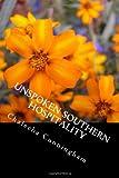 Unspoken Southern Hospitality, Chalecha Cunningham, 1492779482
