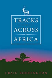 Tracks Across Africa: Another Ten Years
