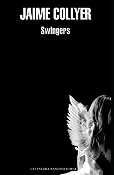 Swingers de [Collyer, Jaime]