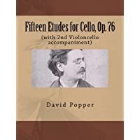 Fifteen Etudes for Cello, Op. 76: (with 2nd Violoncello accompaniment)