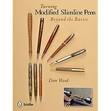 Turning Modified Slimline Pens: Beyond the Basics