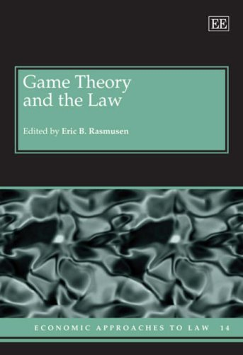 Game Theory and the Law (Economic Approaches to Law)