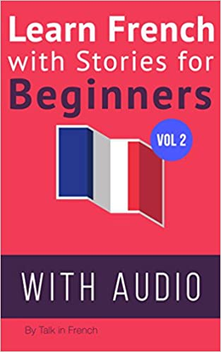 Learn French with Stories for Beginners + Audio Download: 15 French