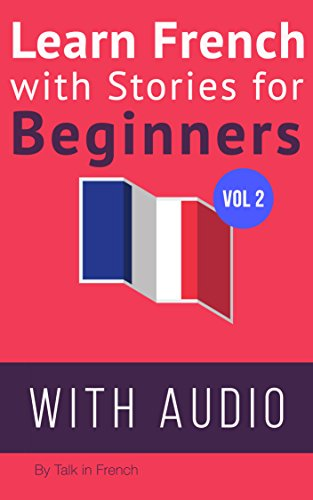 Learn French with Stories for Beginners + Audio Download