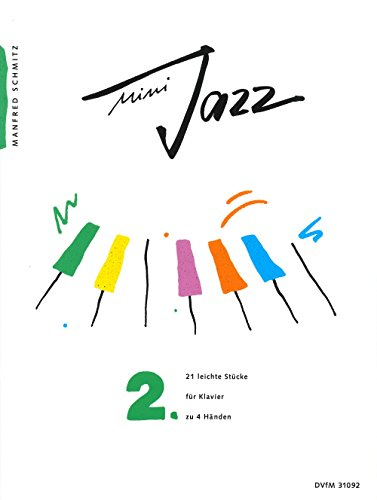 (Mini Jazz, Book 2 - 21 Easy Pieces for Piano duet (4 hands) - (DV 31092))