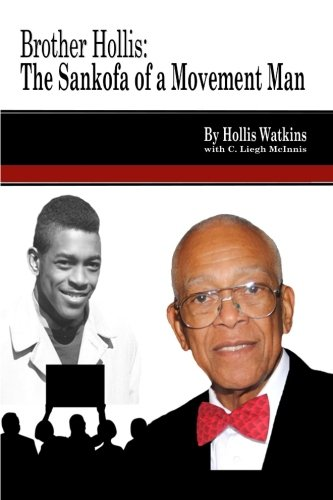 Brother Hollis:  The Sankofa of a Movement Man