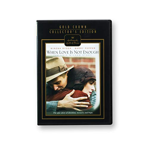 Hallmark When Love is Not Enough: The Lois Wilson Story Hall of Fame Drama