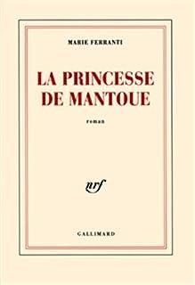 La princesse de Mantoue, Ferranti, Marie