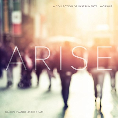 Arise: A Collection of Instrum...