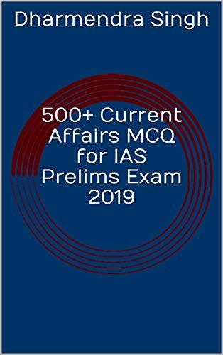 500+ Current Affairs MCQ for IAS Prelims Exam 2019