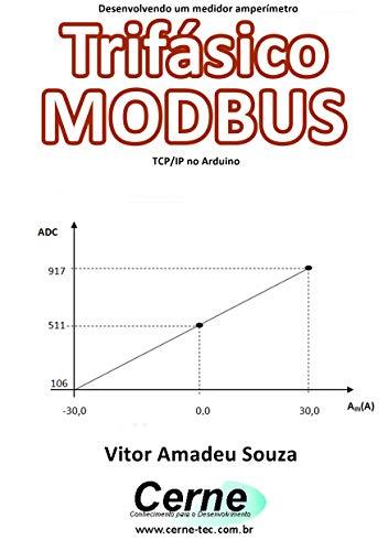 Amazon com: Desenvolvendo um medidor amperímetro Trifásico MODBUS