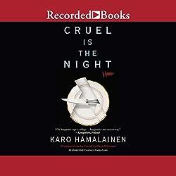 Cruel Is the Night
