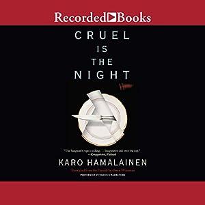 Cruel Is the Night Audiobook