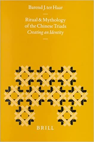 The Ritual and Mythology of the Chinese Triads: Creating an Identity (Sinica Leidensia) Hardcover – November 19, 1998