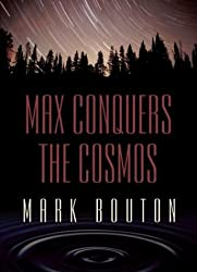 Max Conquers the Cosmos (Five Star Mystery) by Mark Bouton (2004-06-14)