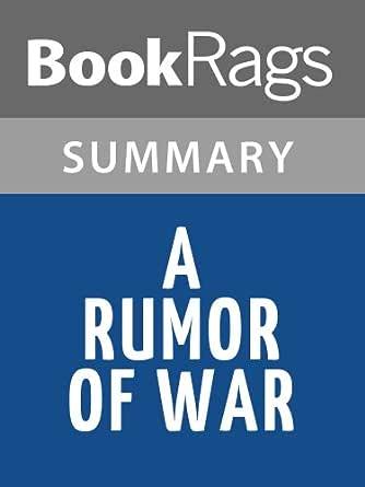 A rumor of war book summary