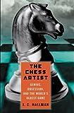 The Chess Artist, J. C. Hallman, 0312272936
