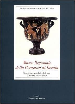 Museo Della Ceramica Di Deruta.Museo Regionale Della Ceramica Di Deruta Catalogo Regionale